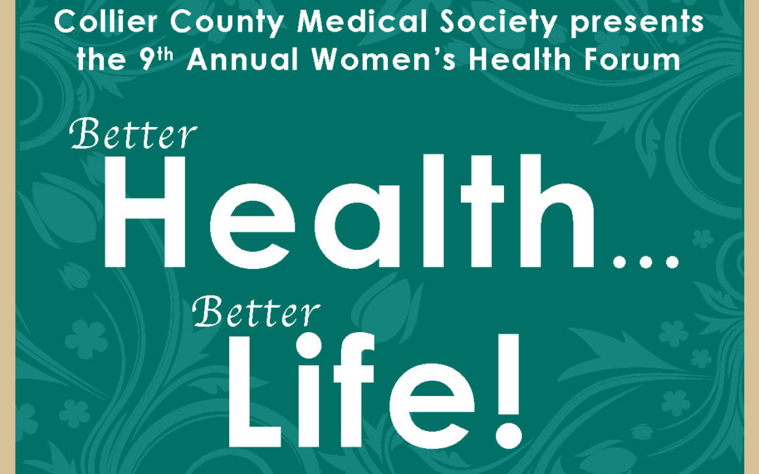 "CCMS Presents the 9th Annual Women's Health Forum – ""Better Health…Better Life!"""