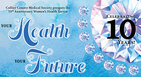 "CCMS Presents the 10th Anniversary Women's Health Forum – ""Your Health, Your Future"""